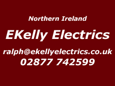 Northern Ireland Installer Ekelly Electrics 02877 742599